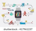smart watch smart life... | Shutterstock .eps vector #417961237