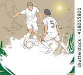 illustration of soccer players. ... | Shutterstock .eps vector #418015801