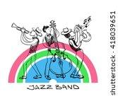 jazz trio of saxophone  trumpet ... | Shutterstock .eps vector #418039651