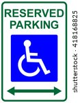 reserved parking sign with isa... | Shutterstock .eps vector #418168825