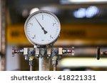 pressure gauge in oil and gas...   Shutterstock . vector #418221331