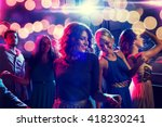 Stock photo party holidays celebration nightlife and people concept smiling friends dancing in club 418230241