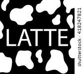 logo lettering word milk in the ... | Shutterstock .eps vector #418247821