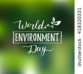 world environment day hand... | Shutterstock .eps vector #418320331