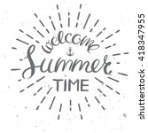 welcome summer time card ... | Shutterstock .eps vector #418347955