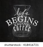 poster lettering life begins... | Shutterstock .eps vector #418416721