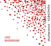 romantic red heart background.... | Shutterstock . vector #418419454