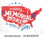 Stock vector happy memorial day in memory of our heroes hand lettering greeting card with textured sketch of 418430059