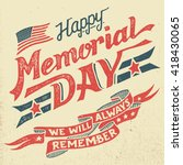 Stock vector happy memorial day we will always remember hand lettering greeting card with textured letters and 418430065