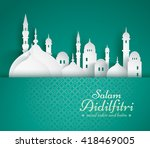 paper graphic of islamic mosque.... | Shutterstock .eps vector #418469005