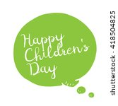 happy childrens day background... | Shutterstock .eps vector #418504825