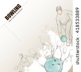 illustration of bowling. hand...   Shutterstock .eps vector #418533889