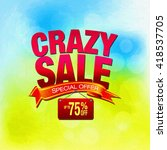 crazy sale special offer... | Shutterstock . vector #418537705