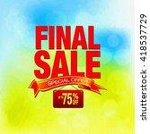 final sale special offer... | Shutterstock . vector #418537729