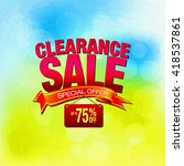 clearance sale special offer... | Shutterstock . vector #418537861