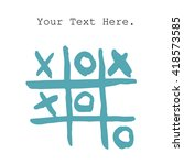 doodle tic tac toe xo game | Shutterstock .eps vector #418573585