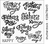 happy father's day calligraphy... | Shutterstock .eps vector #418678645