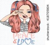 beautiful fashionable girl... | Shutterstock . vector #418705804