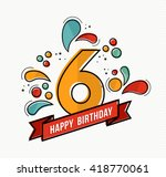 Happy Birthday Number 6 ...