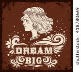 dream big.  motivational and... | Shutterstock .eps vector #418780669