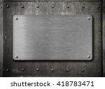 metal plate over grunge rusty...   Shutterstock . vector #418783471