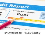 poor credit score report with... | Shutterstock . vector #418793059