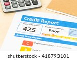 poor credit score report with... | Shutterstock . vector #418793101