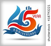 template logo 45th anniversary... | Shutterstock .eps vector #418793221