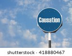 Small photo of Causation Sign