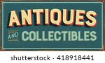 vintage metal sign   antiques... | Shutterstock .eps vector #418918441