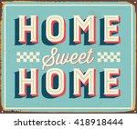 Vintage Metal Sign   Home Swee...