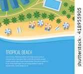 top view of a tropical beach.... | Shutterstock .eps vector #418955905