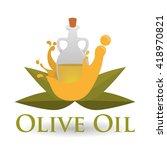 olive oil design. organic...   Shutterstock .eps vector #418970821