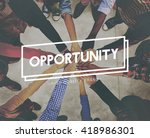 opportunity achievement... | Shutterstock . vector #418986301