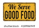 we serve good food on yellow... | Shutterstock .eps vector #418986949