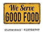 We Serve Good Food On Yellow...