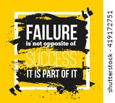 failure is a part of success.... | Shutterstock .eps vector #419172751