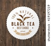 black tea round paper label on... | Shutterstock .eps vector #419197219