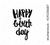 happy birthday. black and white ... | Shutterstock .eps vector #419230687