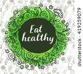 eat healthy. modern calligraphy ...   Shutterstock .eps vector #419259079