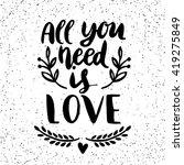 quote. all you need is love.... | Shutterstock .eps vector #419275849