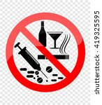 no smoking  alcohol and drugs | Shutterstock .eps vector #419325595