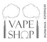 Vape Shop Logotype. Electronic...