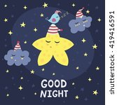 good night card with a cute... | Shutterstock .eps vector #419416591