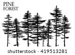 pine forest. vector freehand... | Shutterstock .eps vector #419513281