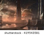 futuristic alien city   3d...   Shutterstock . vector #419543581