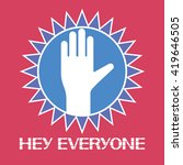 hey everyone icon. | Shutterstock .eps vector #419646505