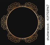 round lace border frame... | Shutterstock .eps vector #419703967