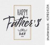 happy fathers day   poster ...   Shutterstock .eps vector #419814154