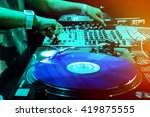 dj mixes the track in the... | Shutterstock . vector #419875555